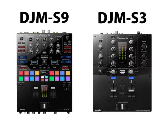 DJM-S9 DJM-S3